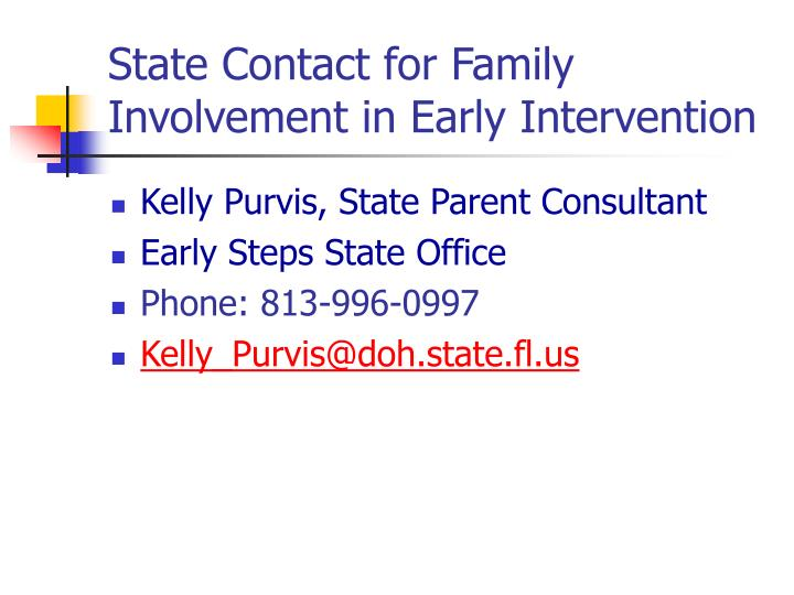State Contact for Family Involvement in Early Intervention