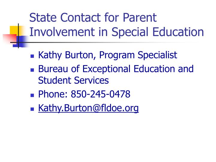 State Contact for Parent Involvement in Special Education