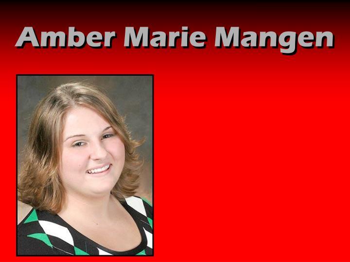 Amber Marie Mangen