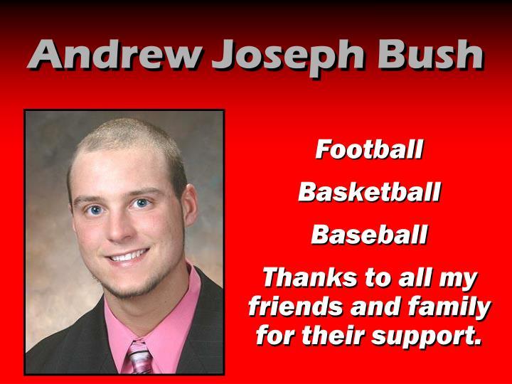 Andrew Joseph Bush