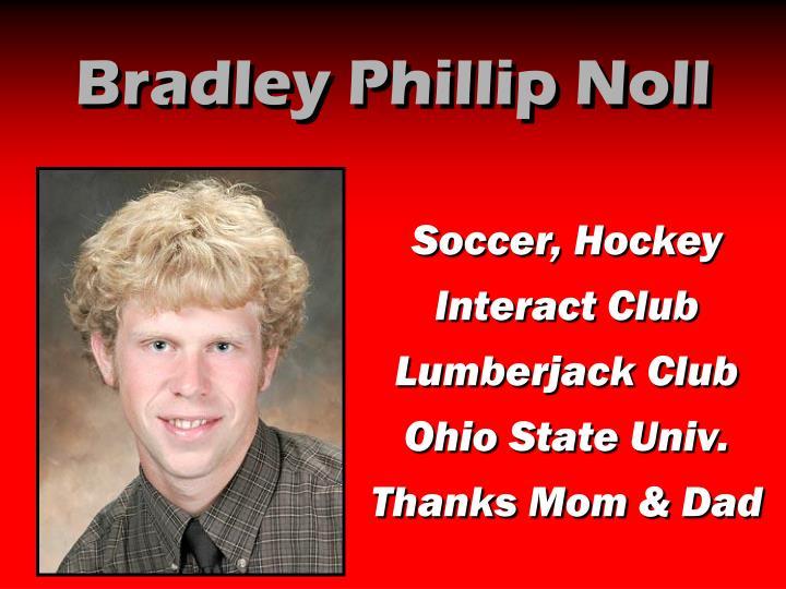 Bradley Phillip Noll