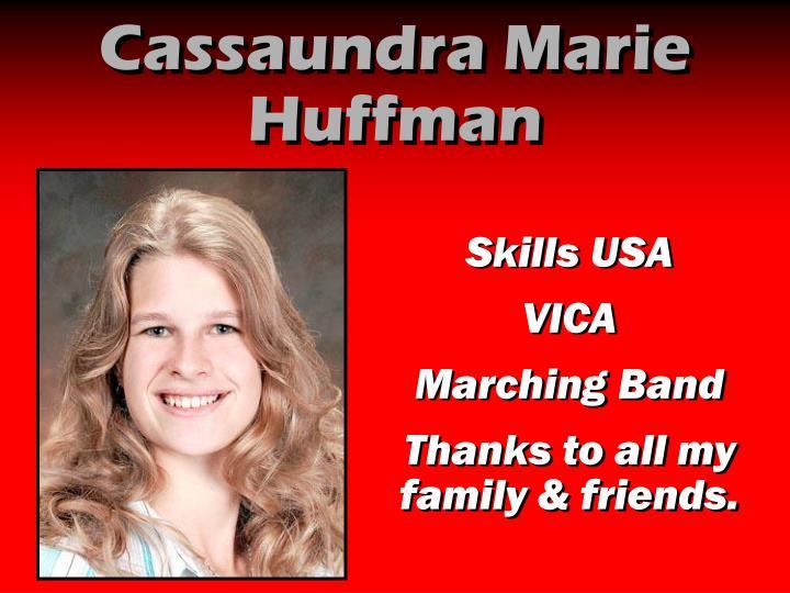 Cassaundra Marie Huffman