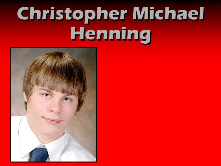 Christopher Michael Henning