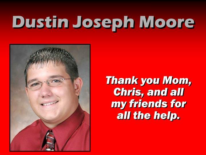 Dustin Joseph Moore