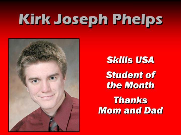 Kirk Joseph Phelps