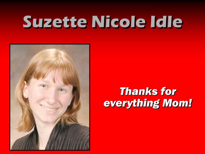 Suzette Nicole Idle