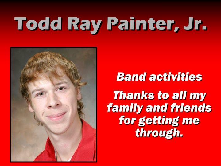 Todd Ray Painter, Jr.