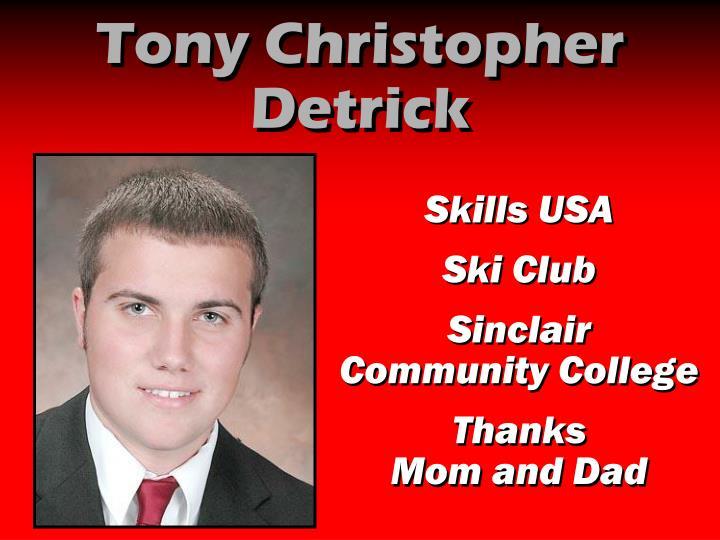 Tony Christopher Detrick