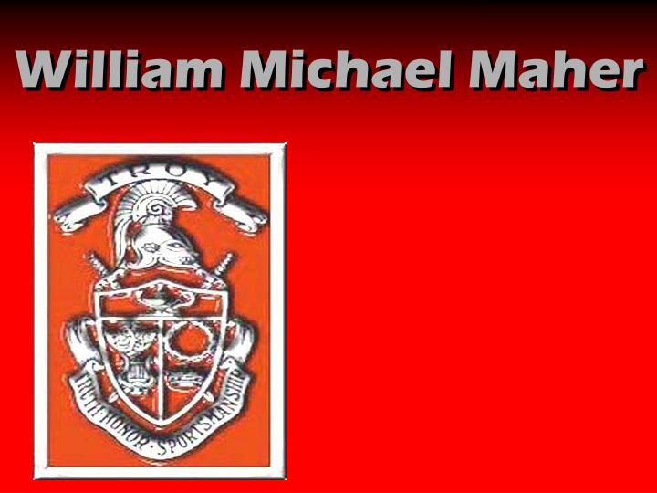 William Michael Maher