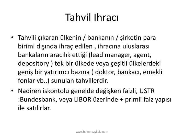 Tahvil Ihracı