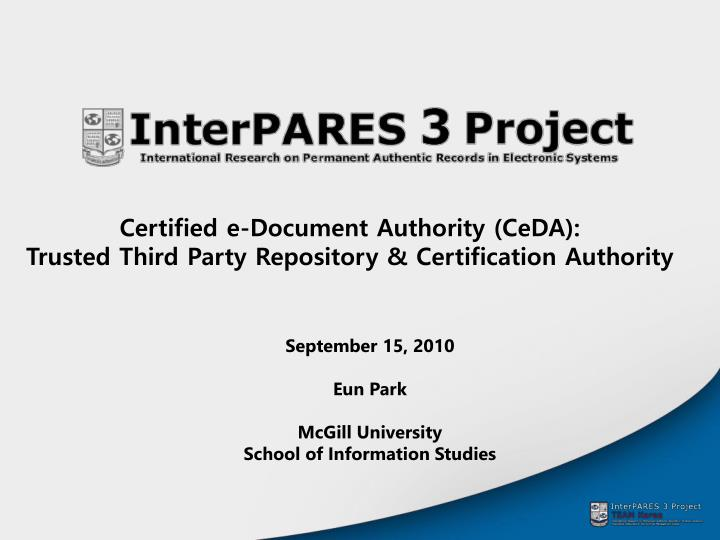 Ppt Certified E Document Authority Ceda Trusted Third Party