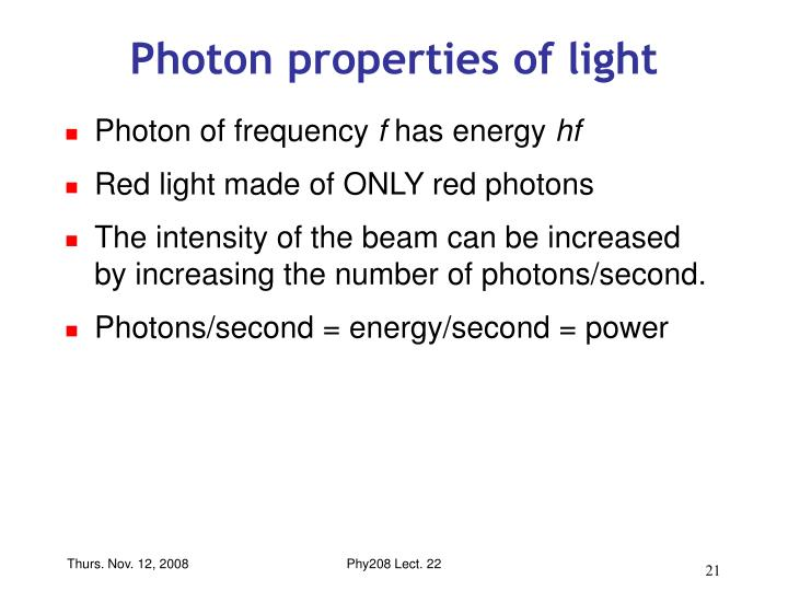 Photon properties of light