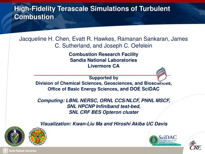 high fidelity terascale simulations of turbulent combustion