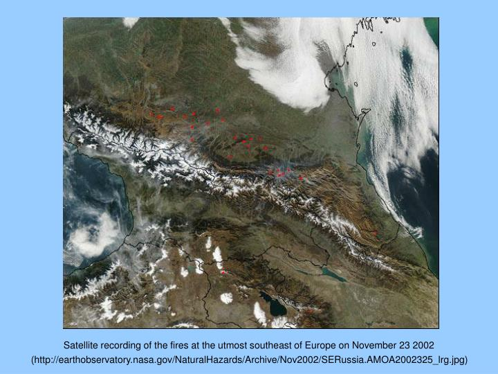 Satellite recording of the fires at the utmost southeast of Europe on November 23 2002