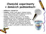 chemick experimenty v dom cich podmienkach