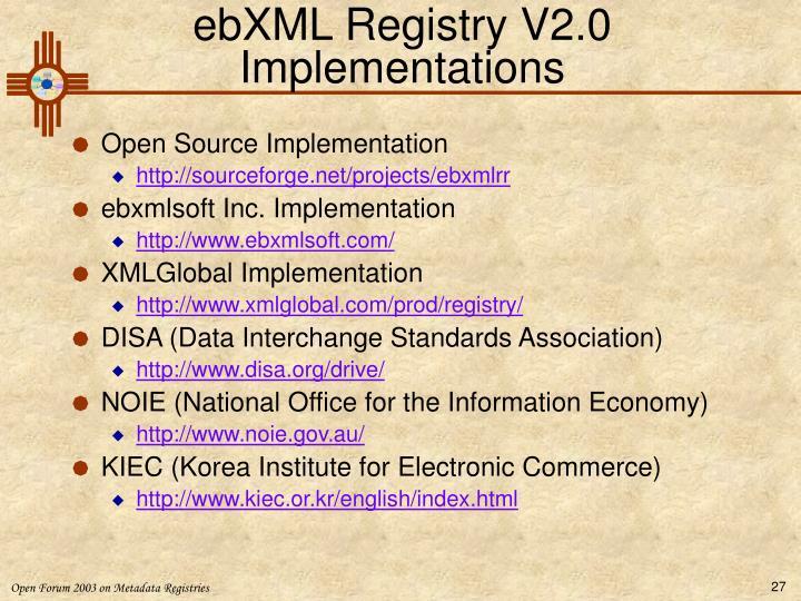 ebXML Registry V2.0 Implementations