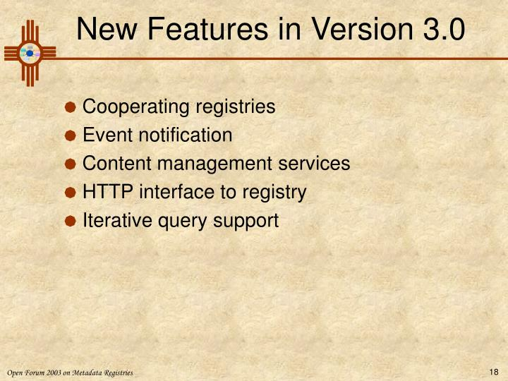 New Features in Version 3.0