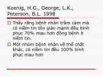 koenig h g george l k peterson b l 1998