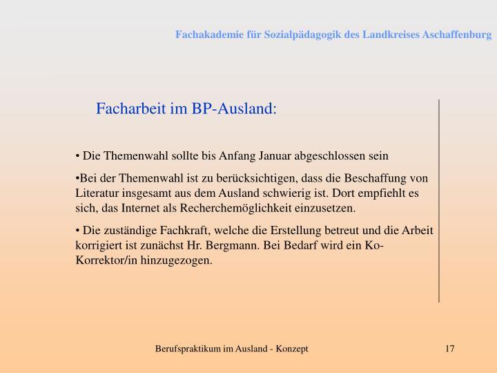 Facharbeit im BP-Ausland: