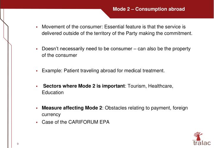Mode 2 – Consumption abroad
