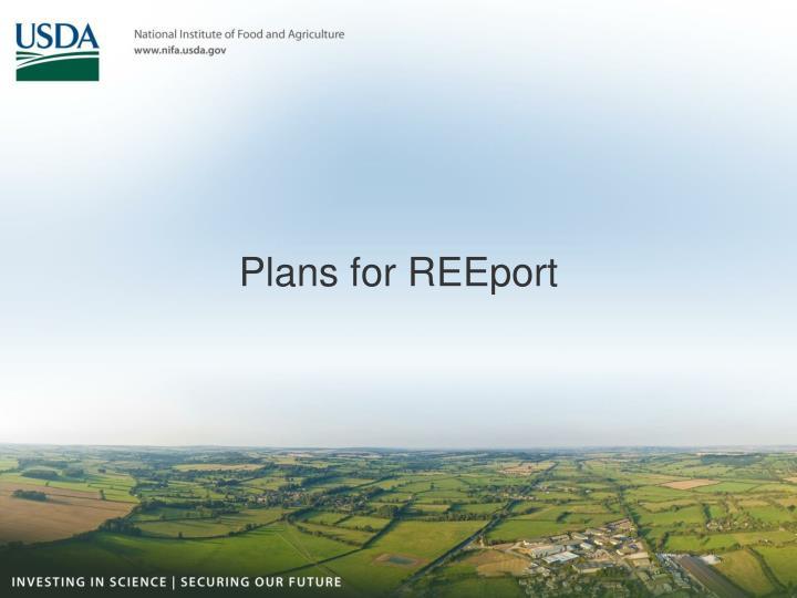 Plans for REEport