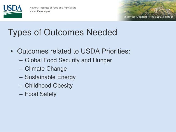 Types of Outcomes Needed