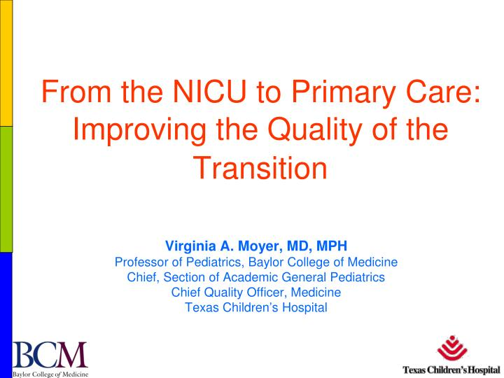 from the nicu to primary care improving the quality of the transition n.