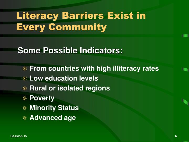 Literacy Barriers Exist in Every Community