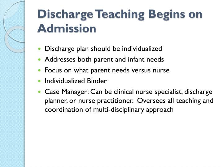 Discharge Teaching Begins on Admission