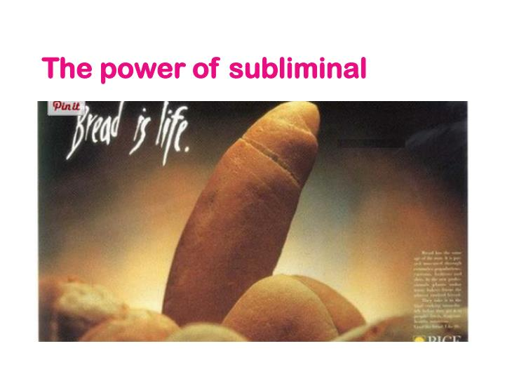 The power of subliminal