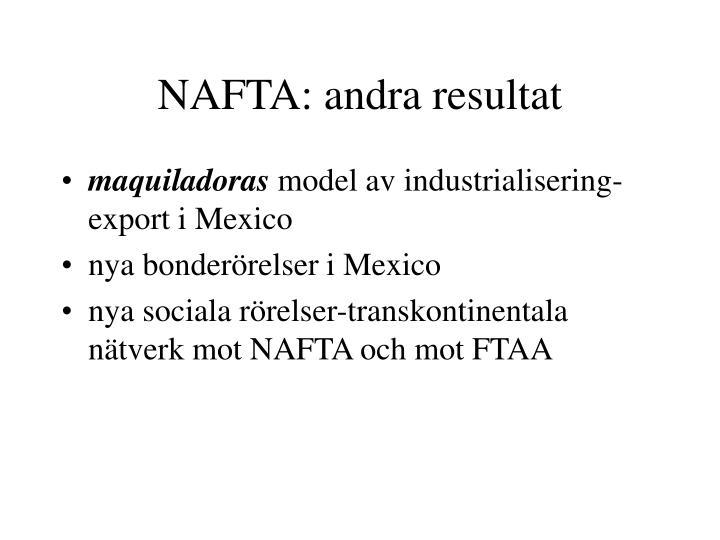 NAFTA: andra resultat