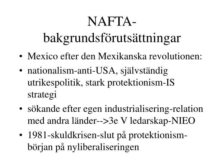 NAFTA-bakgrundsförutsättningar