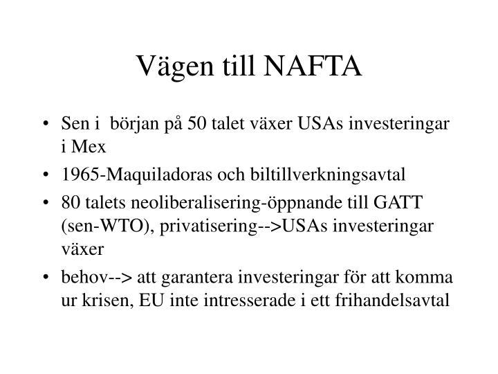 Vägen till NAFTA