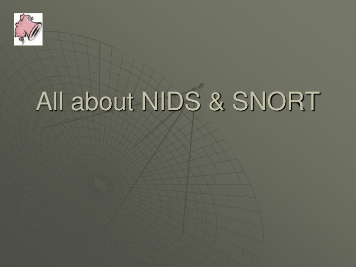 all about nids snort n.