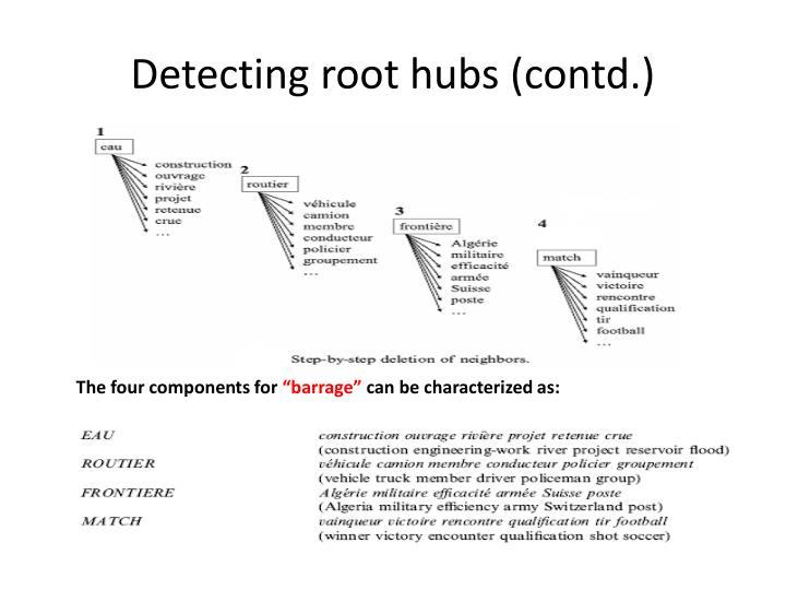 Detecting root hubs (contd.)