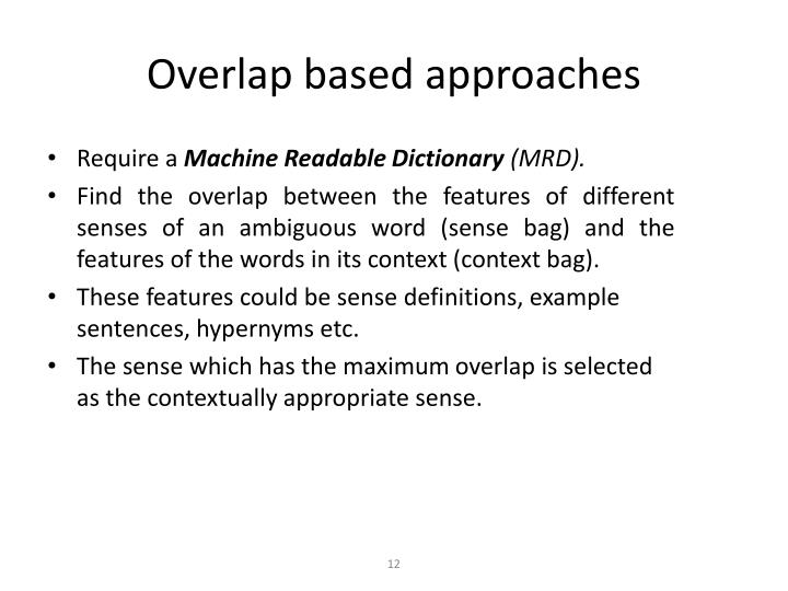 Overlap based approaches