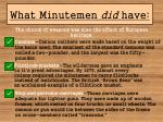 what minutemen did have