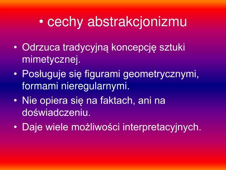 cechy abstrakcjonizmu