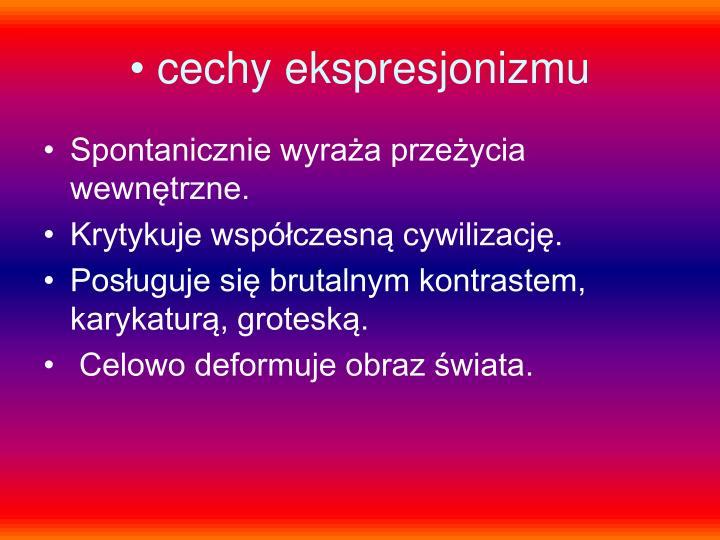 cechy ekspresjonizmu