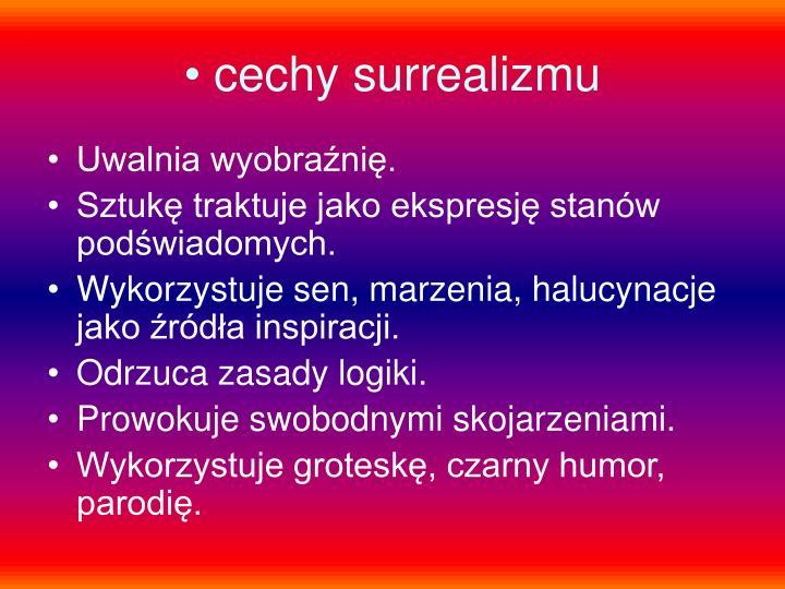cechy surrealizmu