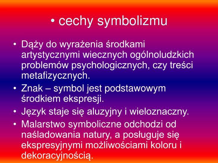cechy symbolizmu
