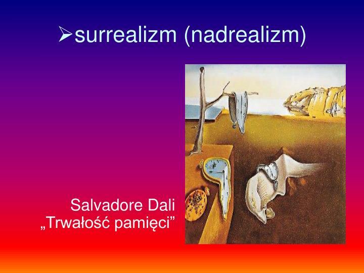 surrealizm (nadrealizm)