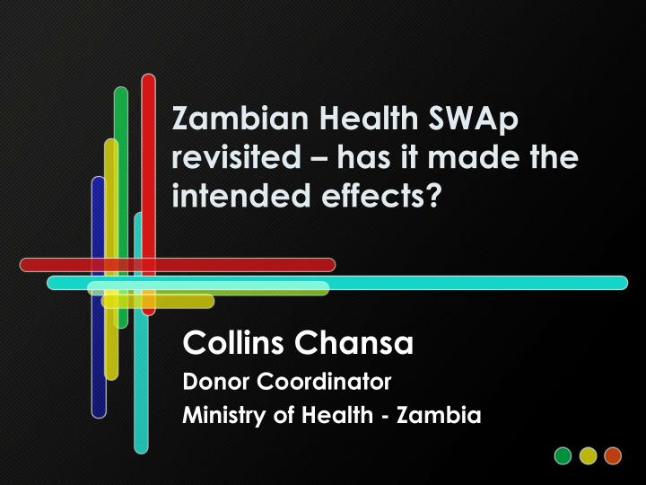 Zambian health swap revisited has it made the intended effects
