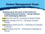 center management team
