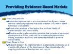 providing evidence based models