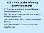 net is built on the following internet standards