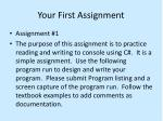your first assignment
