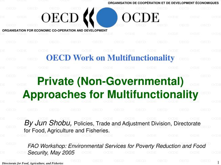 oecd work on multifunctionality private non governmental approaches for multifunctionality n.
