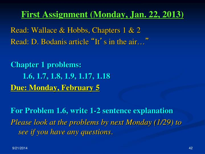 First Assignment (Monday, Jan. 22, 2013)