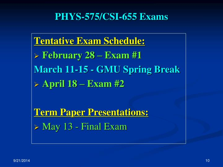 PHYS-575/CSI-655 Exams